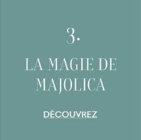 magie de majolica