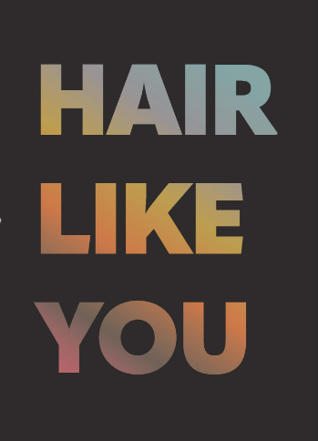Hair Like You